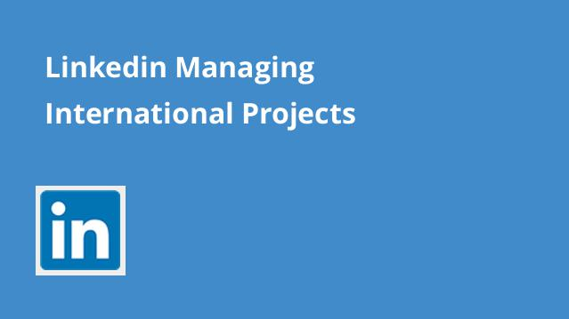 linkedin-managing-international-projects
