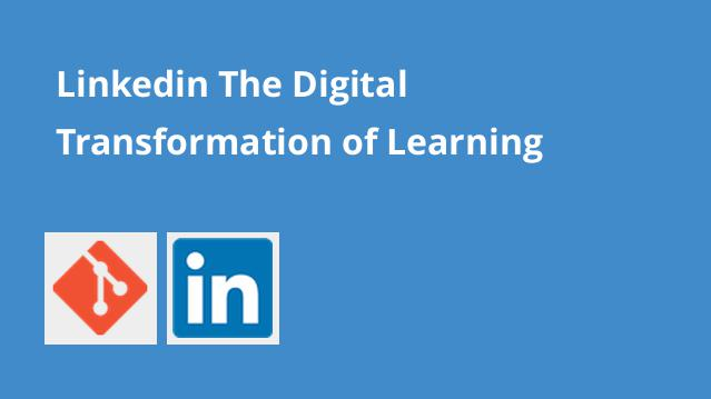 linkedin-the-digital-transformation-of-learning