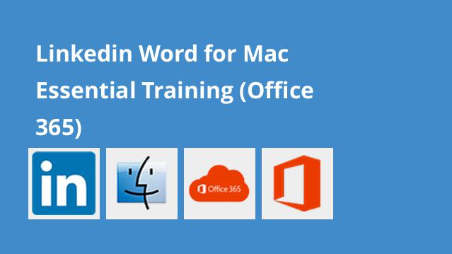 linkedin-word-for-mac-essential-training-office-365