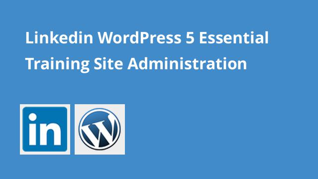 linkedin-wordpress-5-essential-training-site-administration