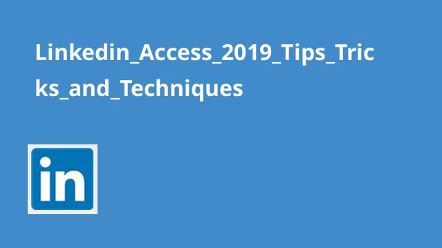 تکنیک ها، نکات و ترفندهایAccess 2019