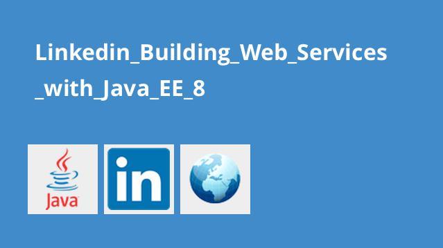 آموزش ساخت وب سرویس باJava EE 8