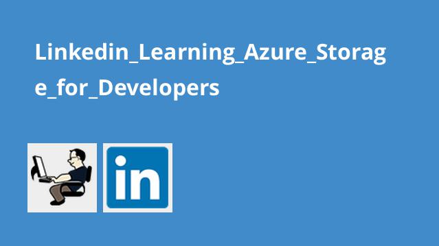 آموزش Azure Storage برای توسعه دهندگان