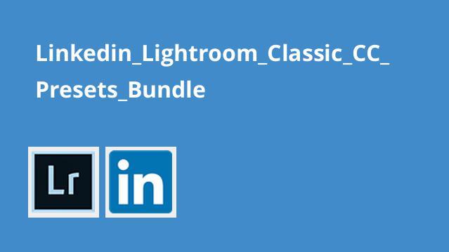 آموزشLightroom Classic CC – پیش تنظیمات