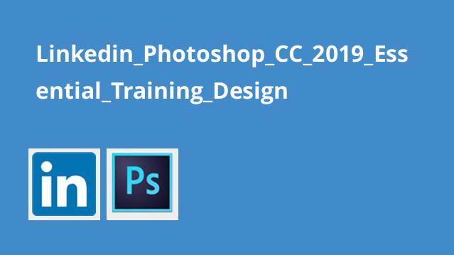آموزش اصولیPhotoshop CC 2019 – طراحی