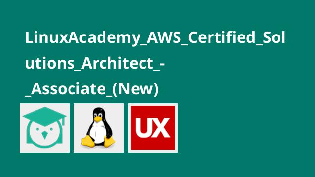 LinuxAcademy_AWS_Certified_Solutions_Architect_-_Associate_(New)