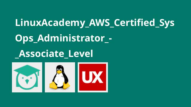 LinuxAcademy_AWS_Certified_SysOps_Administrator_-_Associate_Level