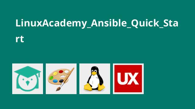 LinuxAcademy Ansible Quick Start