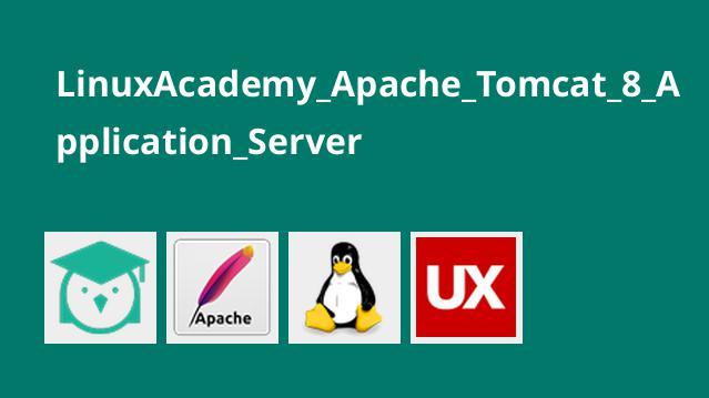 LinuxAcademy Apache Tomcat 8 Application Server