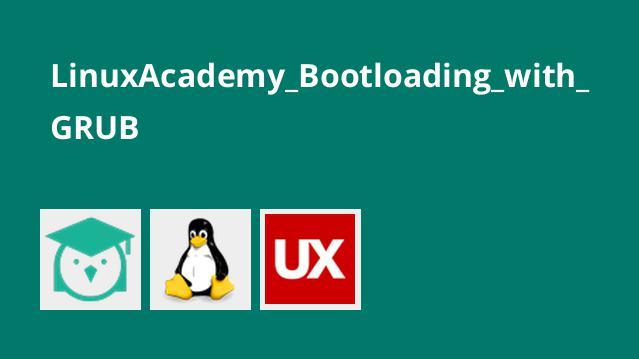 LinuxAcademy_Bootloading_with_GRUB