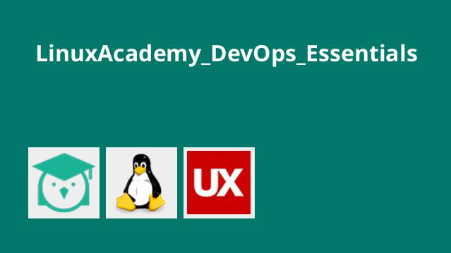 LinuxAcademy_DevOps_Essentials