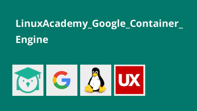 LinuxAcademy_Google_Container_Engine