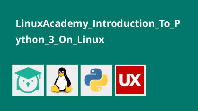 LinuxAcademy Introduction To Python 3 On Linux