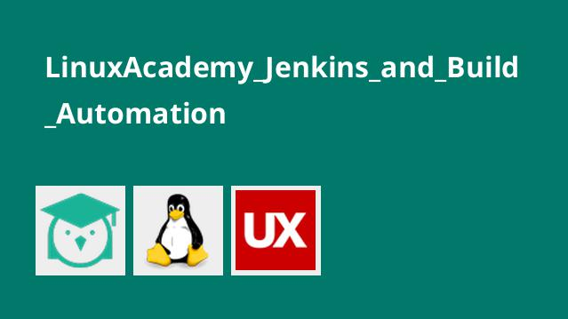 LinuxAcademy_Jenkins_and_Build_Automation