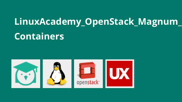 LinuxAcademy_OpenStack_Magnum_Containers