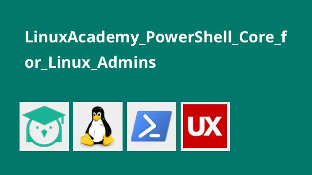 آموزش PowerShell Core برای Linux Admins
