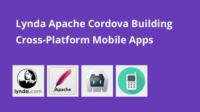 lynda-apache-cordova-building-cross-platform-mobile-apps