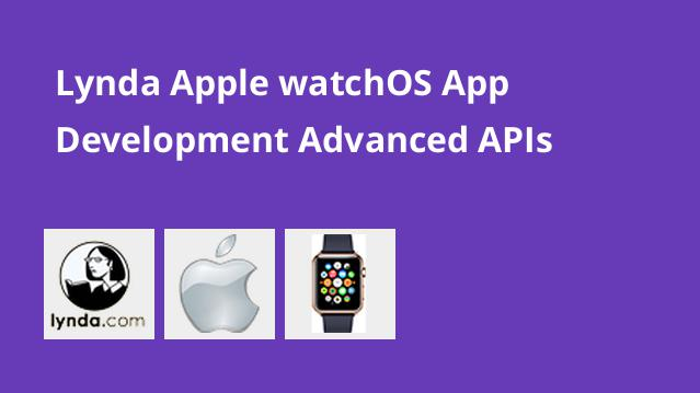 lynda-apple-watchos-app-development-advanced-apis