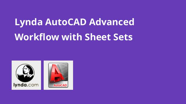 lynda-autocad-advanced-workflow-with-sheet-sets
