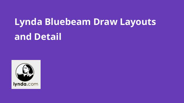 lynda-bluebeam-draw-layouts-and-detail