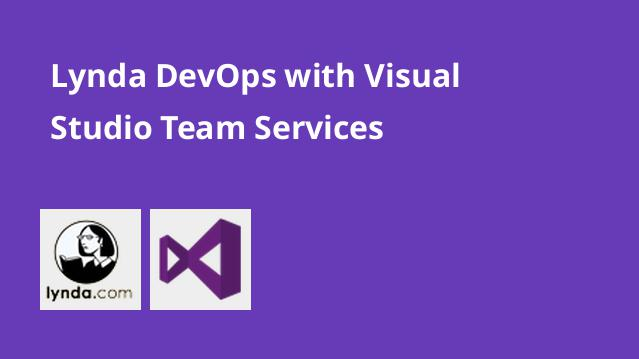 lynda-devops-with-visual-studio-team-services