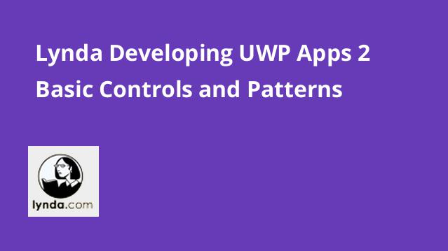 lynda-developing-uwp-apps-2-basic-controls-and-patterns