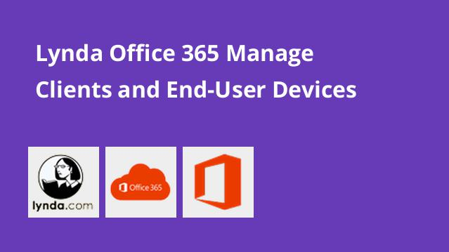 lynda-office-365-manage-clients-and-end-user-devices-2