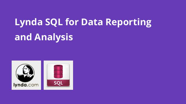 lynda-sql-for-data-reporting-and-analysis