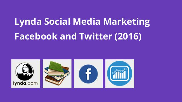 lynda-social-media-marketing-facebook-and-twitter-2016
