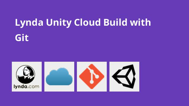 lynda-unity-cloud-build-with-git