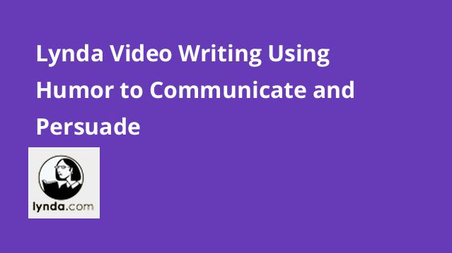 lynda-video-writing-using-humor-to-communicate-and-persuade