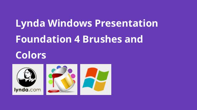 lynda-windows-presentation-foundation-4-brushes-and-colors
