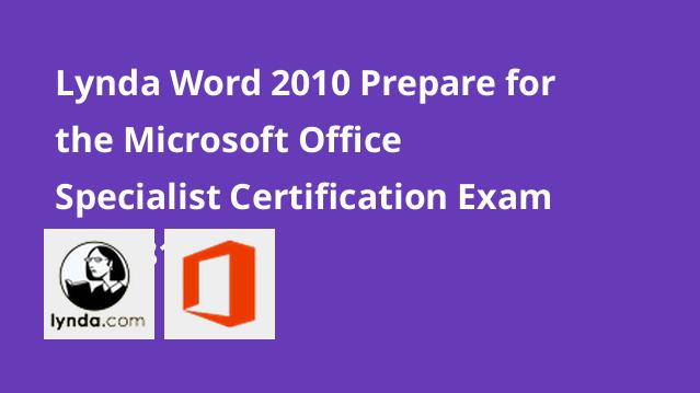 lynda-word-2010-prepare-for-the-microsoft-office-specialist-certification-exam-77-881