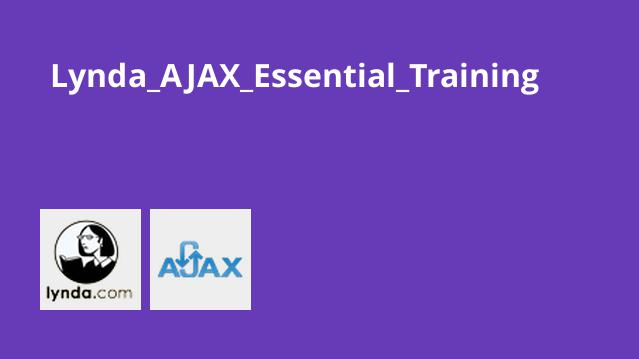Lynda_AJAX_Essential_Training