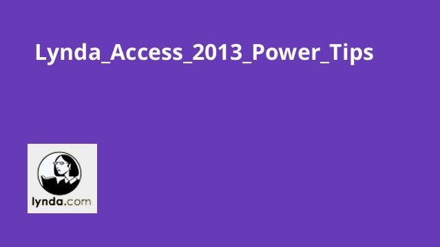 نکته های قوی در Access 2013