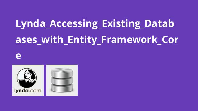 Lynda Accessing Existing Databases with Entity Framework Core