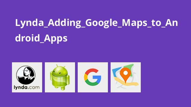آموزش افزودن Google Maps به Android