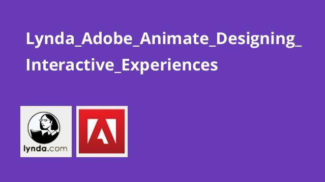 آموزش طراحی تجربه کاربری باAdobe Animate