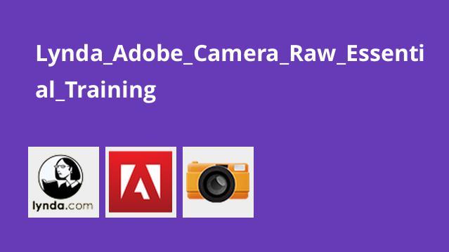 آموزش Adobe Camera Raw