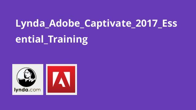 آموزش اصولی نرم افزار Adobe Captivate 2017