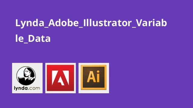 کار با داده های متغیر در Adobe Illustrator
