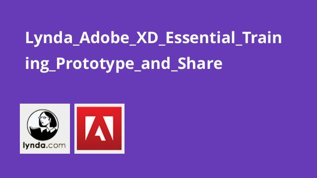 آموزش اصولینمونه اولیه و به اشتراک گذاری درAdobe XD
