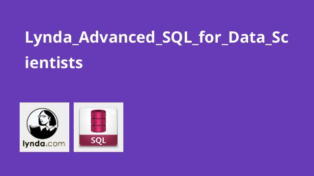 Lynda Advanced SQL for Data Scientists