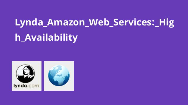 Lynda Amazon Web Services: High Availability