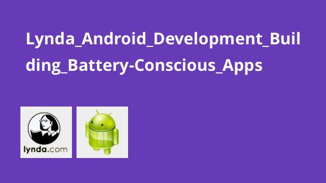 آموزش ایجاد اپلیکیشن های باتری-هوشیارAndroid