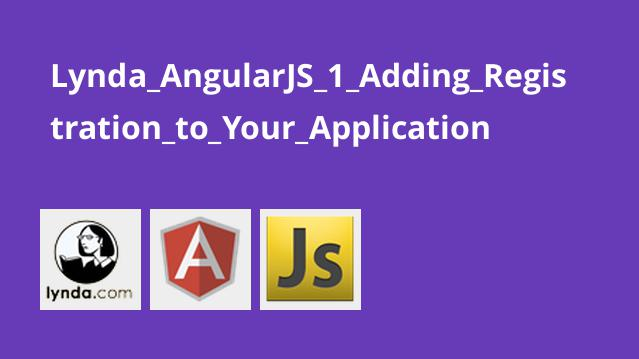 Lynda AngularJS 1 Adding Registration to Your Application