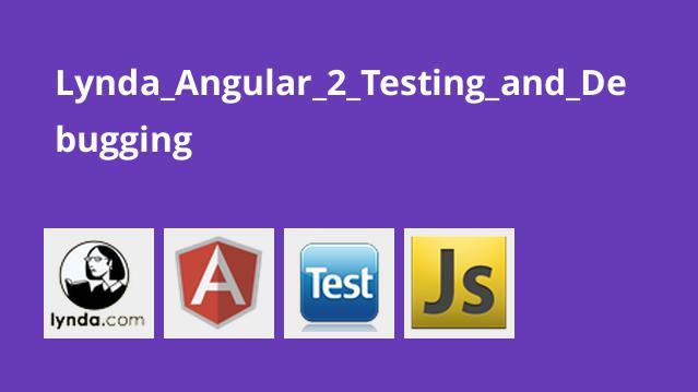 آموزش تست و اشکال زدایی Angular 2