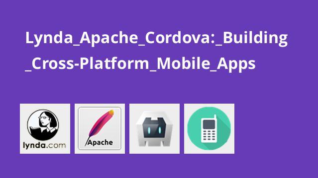 دوره ساخت اپلیکیشن موبایل Cross-Platform با Apache Cordova