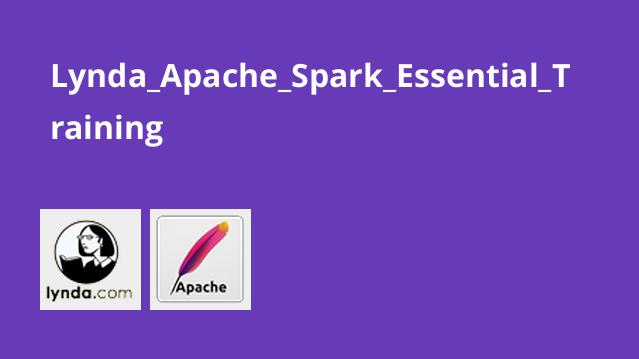 Lynda_Apache_Spark_Essential_Training