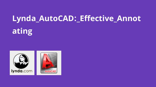 Lynda AutoCAD: Effective Annotating